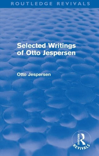 9780415573023: Selected Writings of Otto Jespersen (Routledge Revivals)
