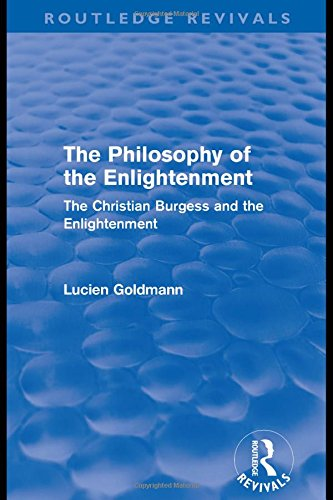 9780415573658: The Philosophy of the Enlightenment (Routledge Revivals): The Christian Burgess and the Enlightenment