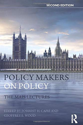 9780415573689: Policy Makers on Policy: The Mais Lectures (Routledge International Studies in Money and Banking)