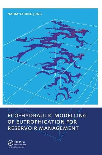 9780415573825: Eco-hydraulic Modelling of Eutrophication for Reservoir Management