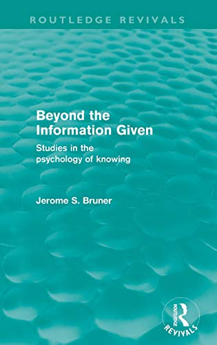 9780415573955: Beyond the Information Given (Routledge Revivals)