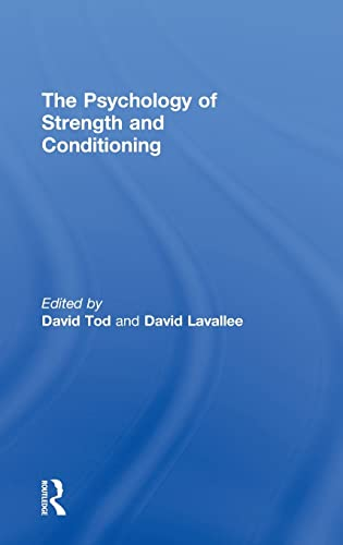 9780415574082: The Psychology of Strength and Conditioning