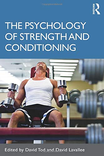 9780415574099: The Psychology of Strength and Conditioning