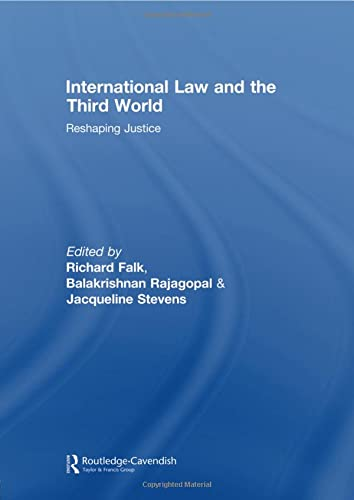 9780415574563: International Law and the Third World: Reshaping Justice (Routledge Research in International Law)