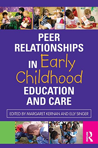 9780415574617: Peer Relationships in Early Childhood Education and Care