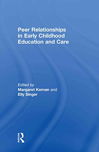 9780415574624: Peer Relationships in Early Childhood Education and Care