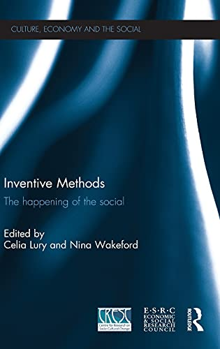 9780415574815: Inventive Methods: The Happening of the Social (CRESC)