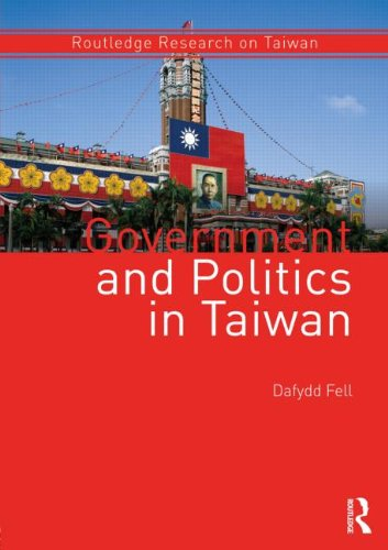 9780415575423: Government and Politics in Taiwan (Routledge Research on Taiwan Series)