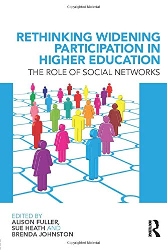 9780415575645: Rethinking Widening Participation in Higher Education: The Role of Social Networks