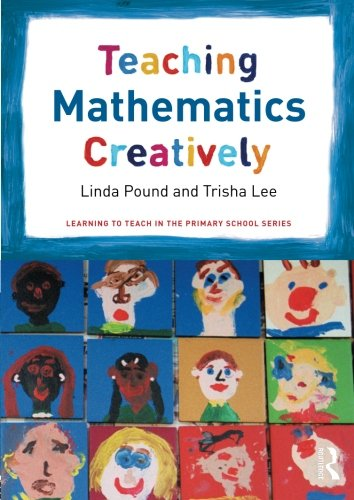 9780415575928: Teaching Mathematics Creatively (Learning to Teach in the Primary School Series)