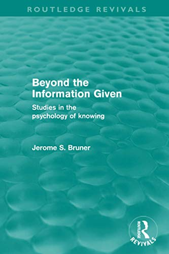 9780415576246: Beyond the Information Given (Routledge Revivals)