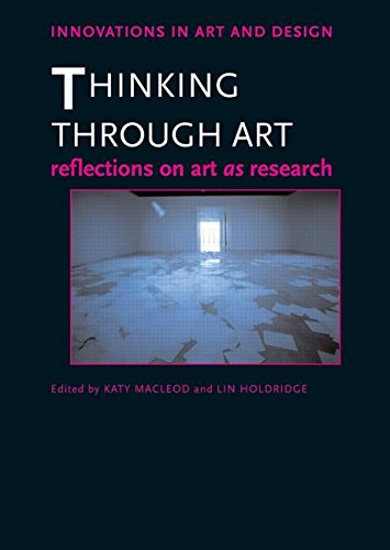 9780415576338: Thinking Through Art: Reflections on Art as Research