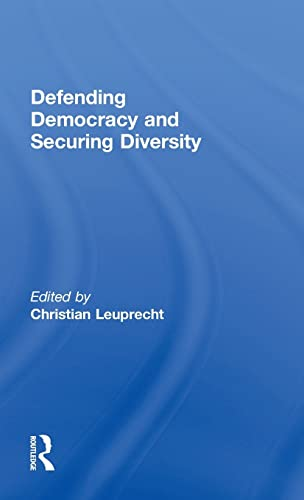 Defending Democracy and Securing Diversity: Routledge