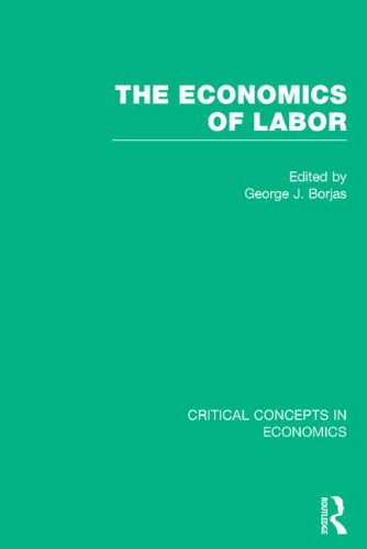 9780415577267: The Economics of Labor (Critical Concepts in Economics)