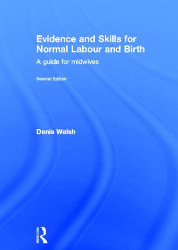 9780415577311: Evidence and Skills for Normal Labour and Birth: A Guide for Midwives