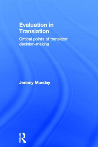 9780415577694: Evaluation in Translation: Critical points of translator decision-making