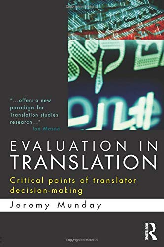 9780415577700: Evaluation in Translation: Critical points of translator decision-making