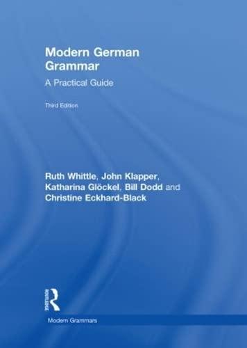 9780415577717: Modern German Grammar: A Practical Guide (Modern Grammars)