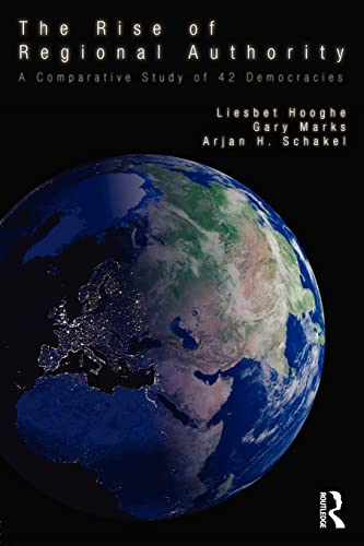 9780415577762: The Rise of Regional Authority: A Comparative Study of 42 Democracies