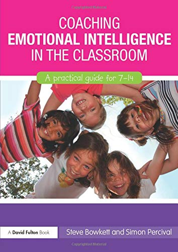 9780415577809: Coaching Emotional Intelligence in the Classroom: A Practical Guide for 7-14