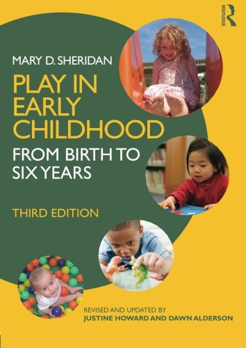9780415577908: Play in Early Childhood: From Birth to Six Years