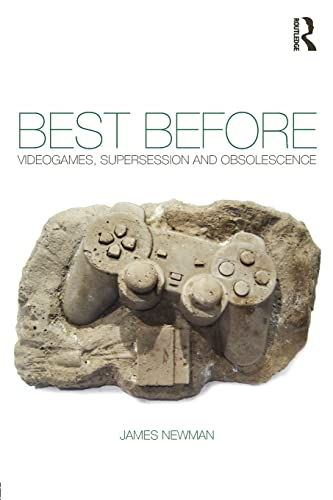 9780415577922: Best Before: Videogames, Supersession and Obsolescence