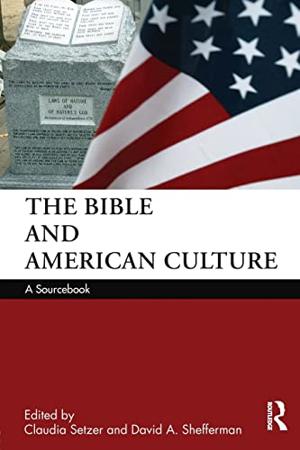 9780415578110: The Bible and American Culture: A Sourcebook