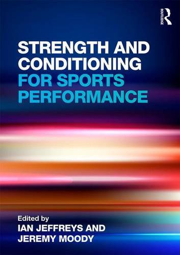 9780415578202: Strength and Conditioning for Sports Performance