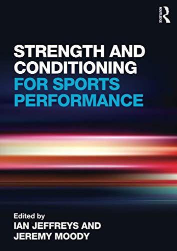9780415578219: Strength and Conditioning for Sports Performance