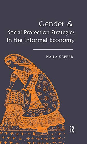 Gender & Social Protection Strategies in the Informal Economy: Naila Kabeer
