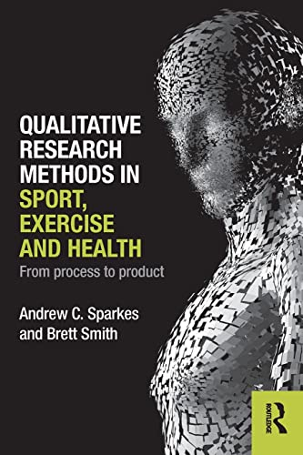 9780415578356: Qualitative Research Methods in Sport, Exercise and Health: From Process to Product