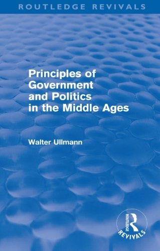 9780415578516: Principles of Government and Politics in the Middle Ages (Routledge Revivals)