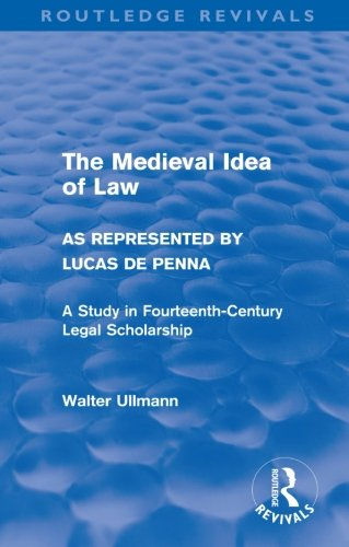 9780415578530: The Medieval Idea of Law as Represented by Lucas de Penna (Routledge Revivals)