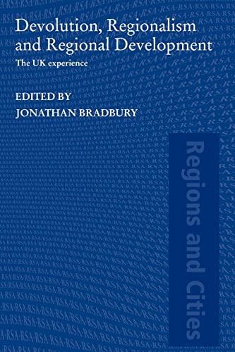9780415578646: Devolution, Regionalism and Regional Development: The UK Experience (Regions and Cities)
