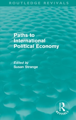9780415578738: Paths to International Political Economy (Routledge Revivals)