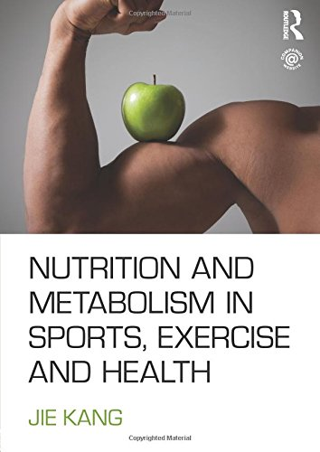 9780415578790: Nutrition and Metabolism in Sports, Exercise and Health