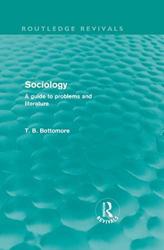 9780415578936: Sociology (Routledge Revivals): A guide to problems and literature (Volume 16)