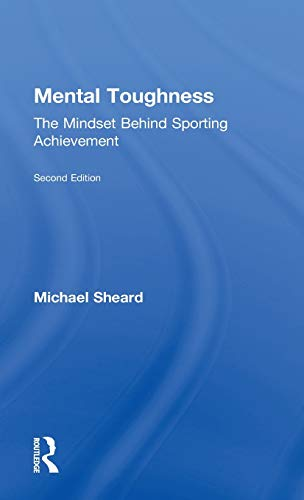 9780415578950: Mental Toughness: The Mindset Behind Sporting Achievement, Second Edition