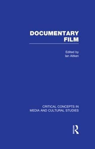 9780415579018: Documentary Film (Critical Concepts in Media and Cultural Studies)