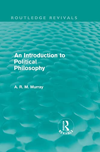 9780415579216: An Introduction to Political Philosophy (Routledge Revivals) (Volume 8)