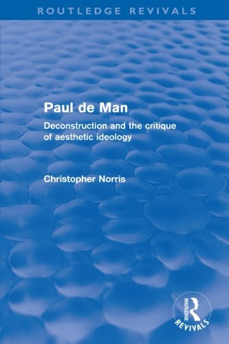 9780415579308: Paul de Man (Routledge Revivals): Deconstruction and the Critique of Aesthetic Ideology