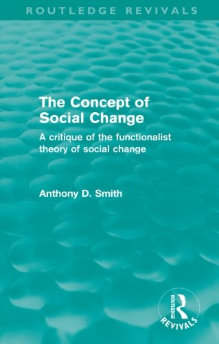 9780415579315: The Concept of Social Change (Routledge Revivals): A Critique of the Functionalist Theory of Social Change