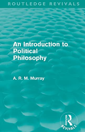 9780415579322: An Introduction to Political Philosophy (Routledge Revivals)