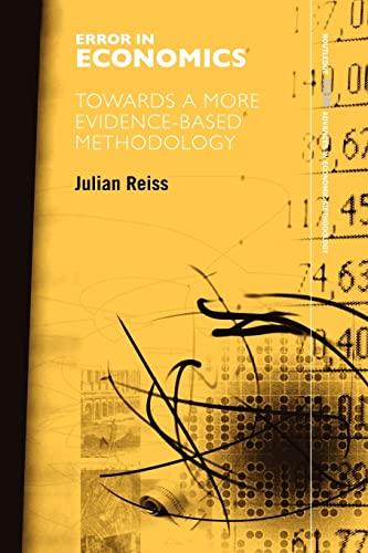 9780415579728: Error in Economics: Towards a More Evidence–Based Methodology (Routledge Inem Advances in Economic Methodology)