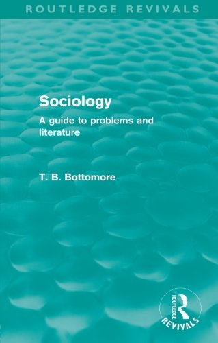 9780415579940: Sociology (Routledge Revivals): A guide to problems and literature