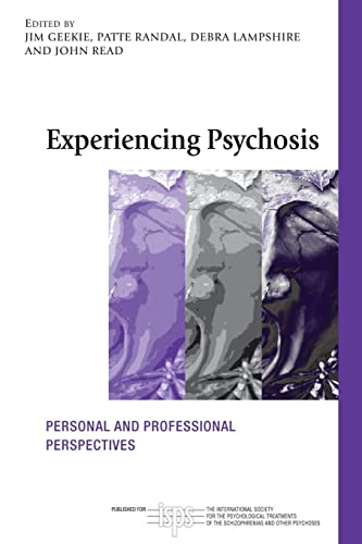 9780415580342: Experiencing Psychosis: Personal and Professional Perspectives (The International Society for Psychological and Social Approaches to Psychosis Book Series)