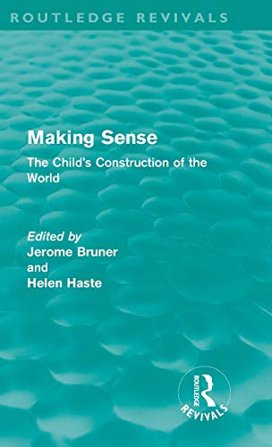9780415580991: Making Sense (Routledge Revivals): The Child's Construction of the World