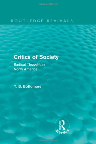 9780415581004: Critics of Society (Routledge Revivals): Radical Thought in North America