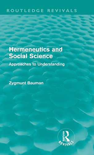 9780415581097: Hermeneutics and Social Science (Routledge Revivals): Approaches to Understanding