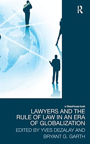 9780415581172: Lawyers and the Rule of Law in an Era of Globalization